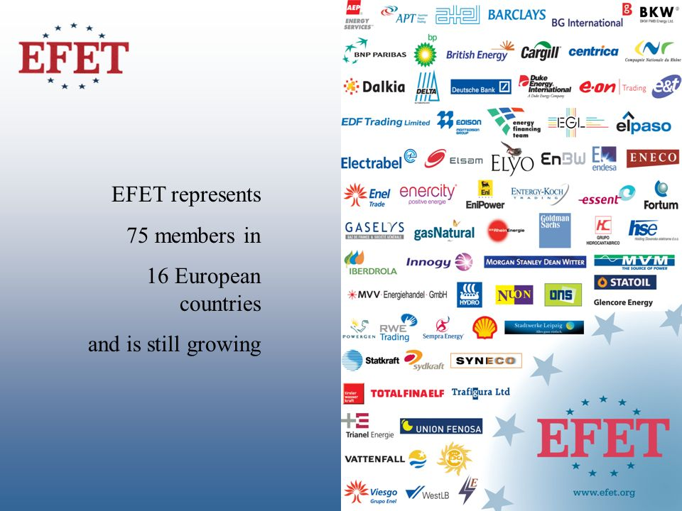EFET represents 75 members in 16 European countries and is still growing