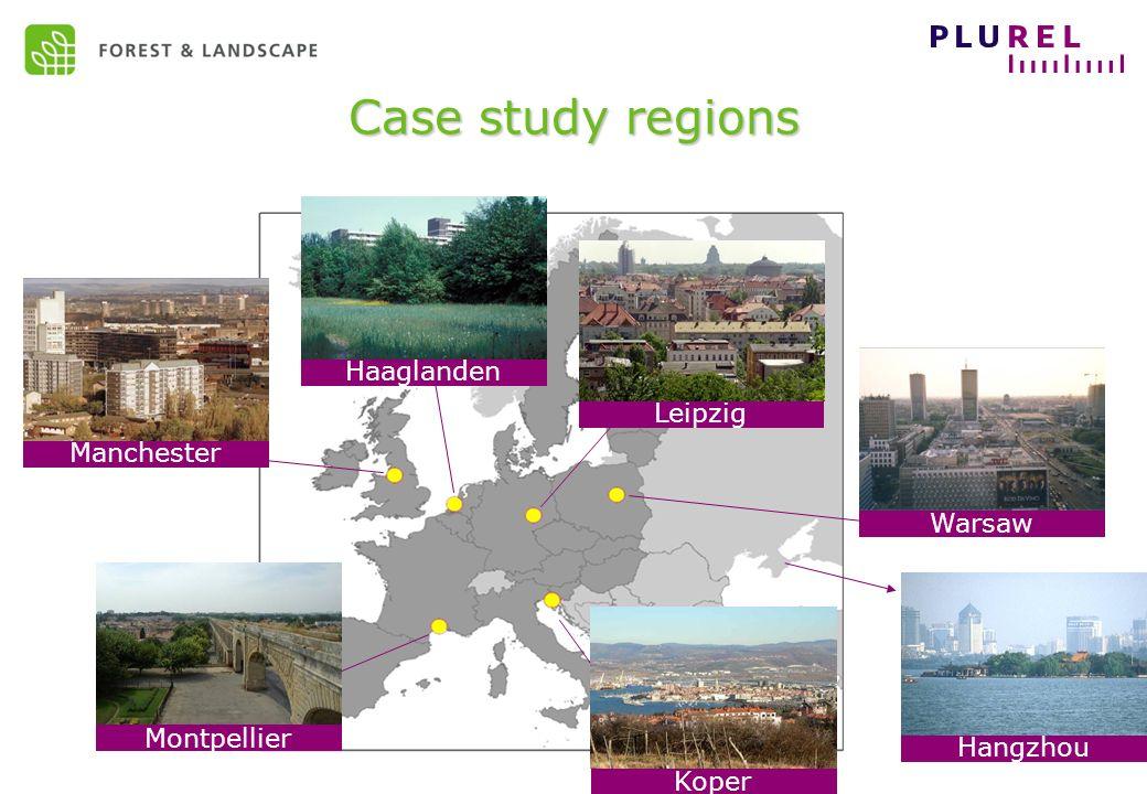 EC Sustainable development – May 2009 Case study regions Haaglanden Leipzig Manchester Warsaw Montpellier Koper Hangzhou