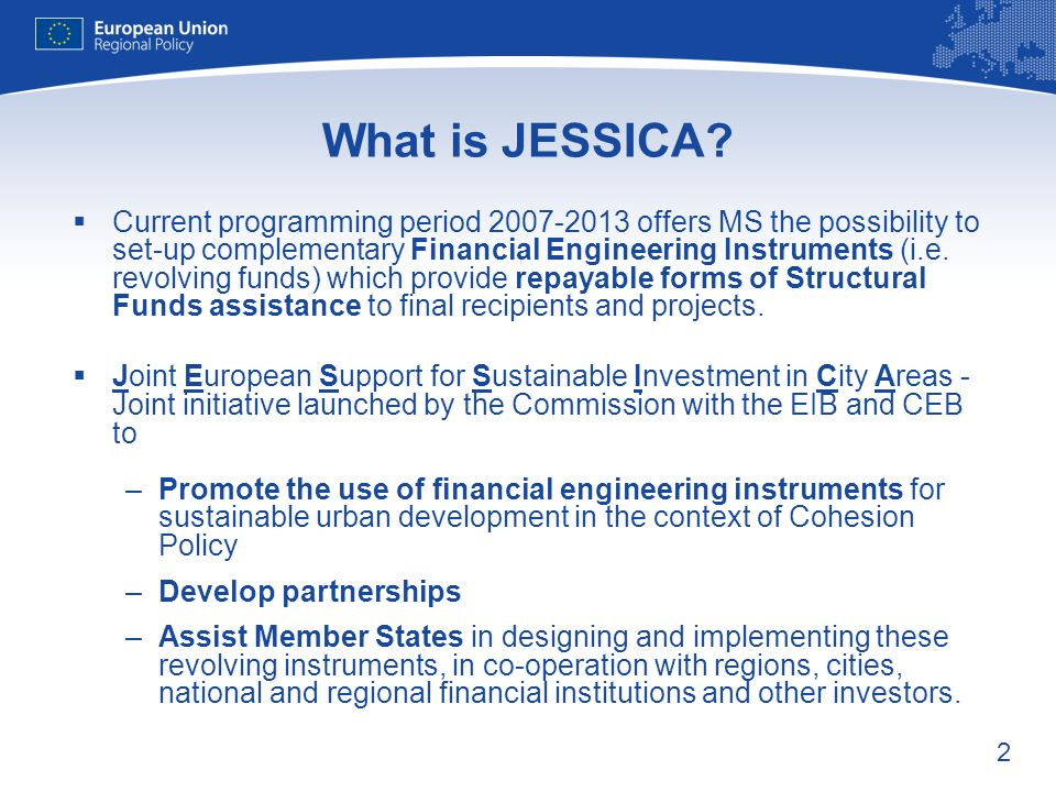 2 What is JESSICA.