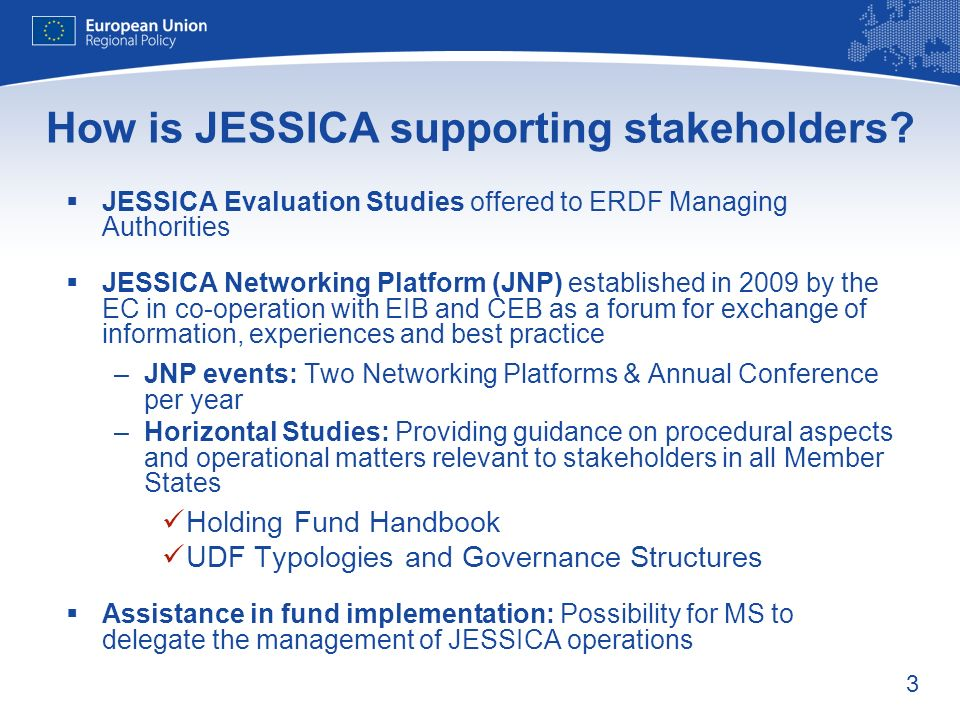 3 How is JESSICA supporting stakeholders.