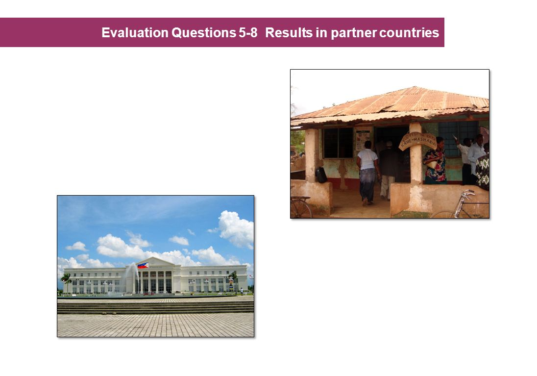 Evaluation Questions 5-8 Results in partner countries