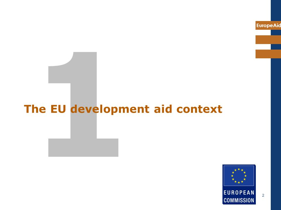 EuropeAid 2 1 The EU development aid context