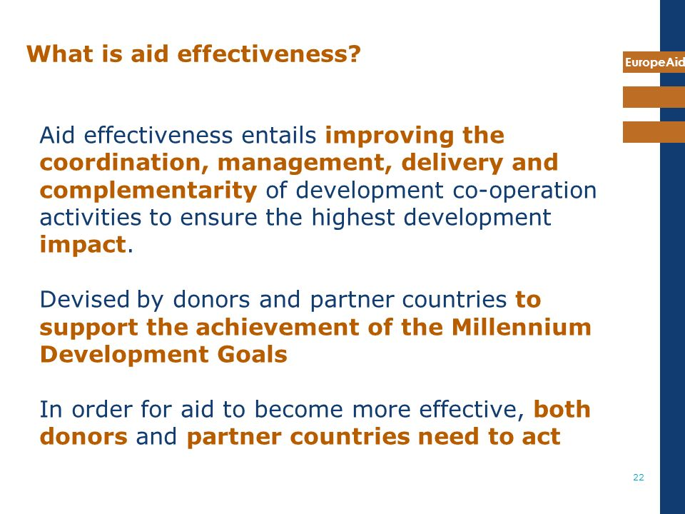 EuropeAid 22 What is aid effectiveness.