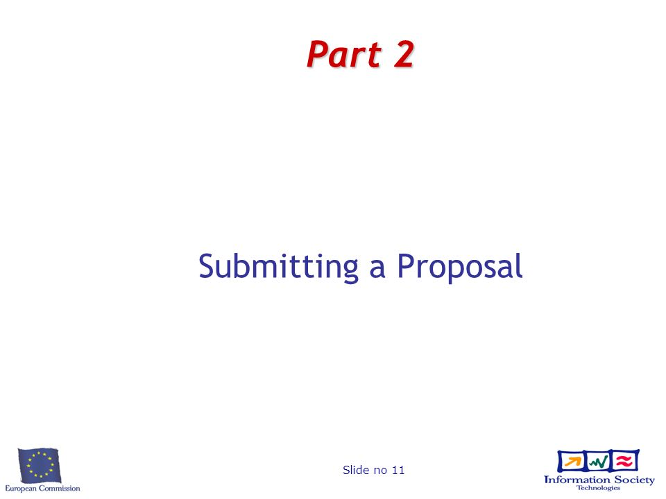 Slide no 11 Part 2 Submitting a Proposal