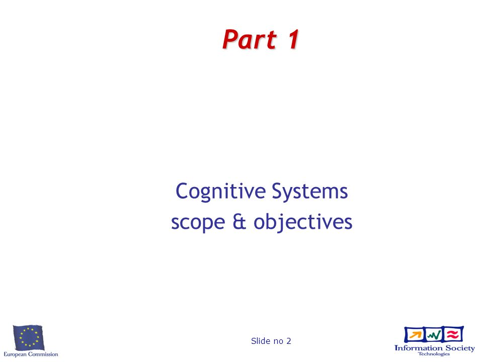 Slide no 2 Part 1 Cognitive Systems scope & objectives