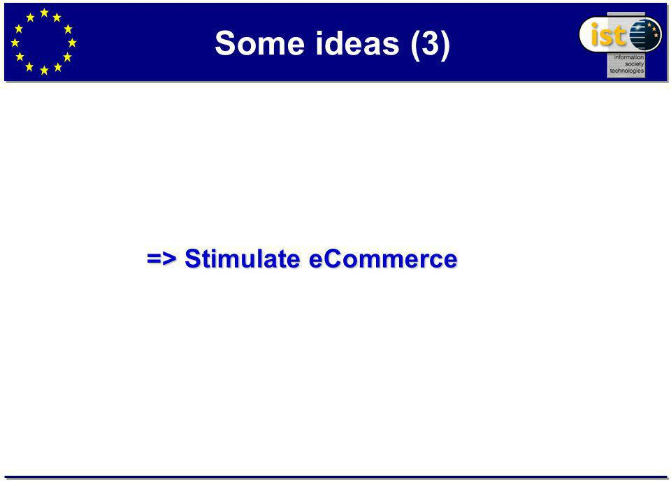 Some ideas (3) => Stimulate eCommerce