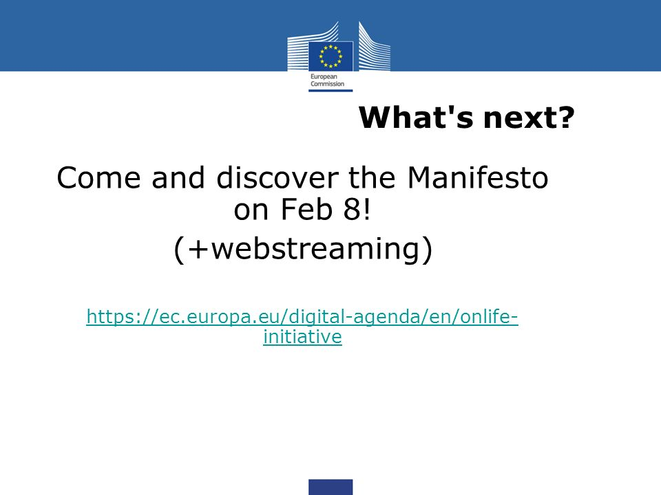What s next. Come and discover the Manifesto on Feb 8.