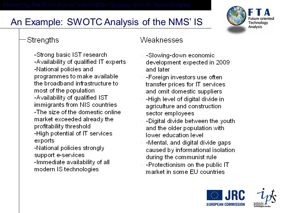Modelling the Evolution of Information Society and its Technologies An Example: SWOTC Analysis of the NMS IS