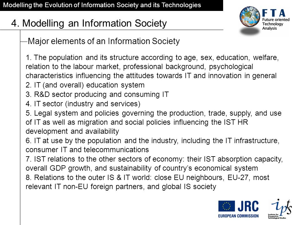 Modelling the Evolution of Information Society and its Technologies 4.