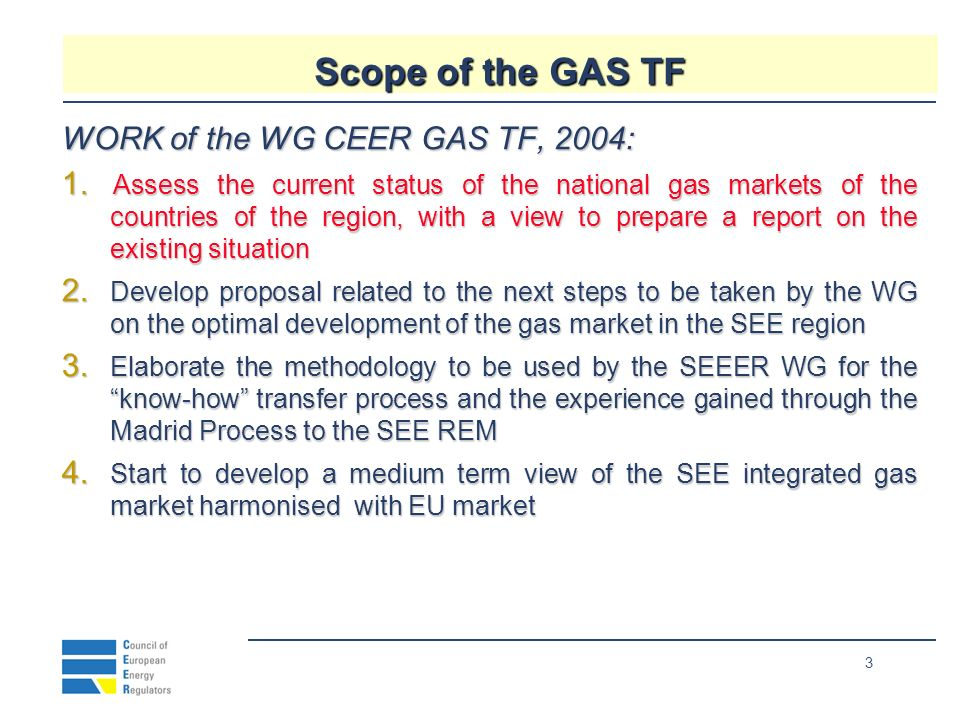 14 SEE GAS market: goals that cannot be missed 1.