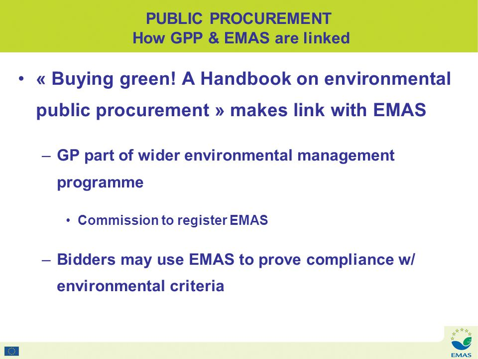 PUBLIC PROCUREMENT How GPP & EMAS are linked « Buying green.