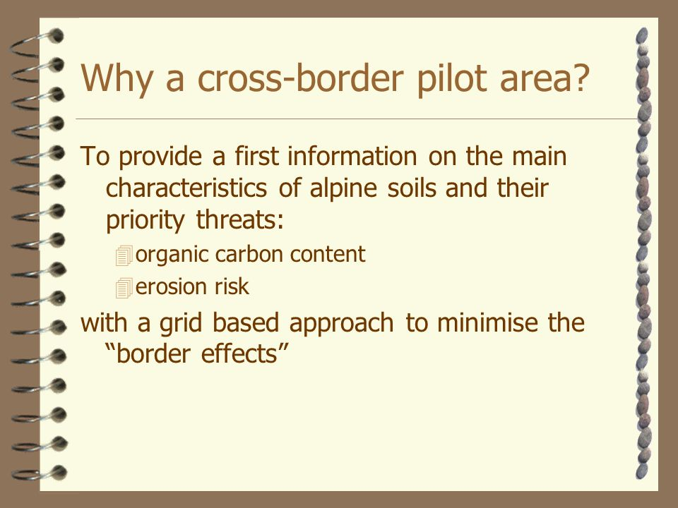 Why a cross-border pilot area.