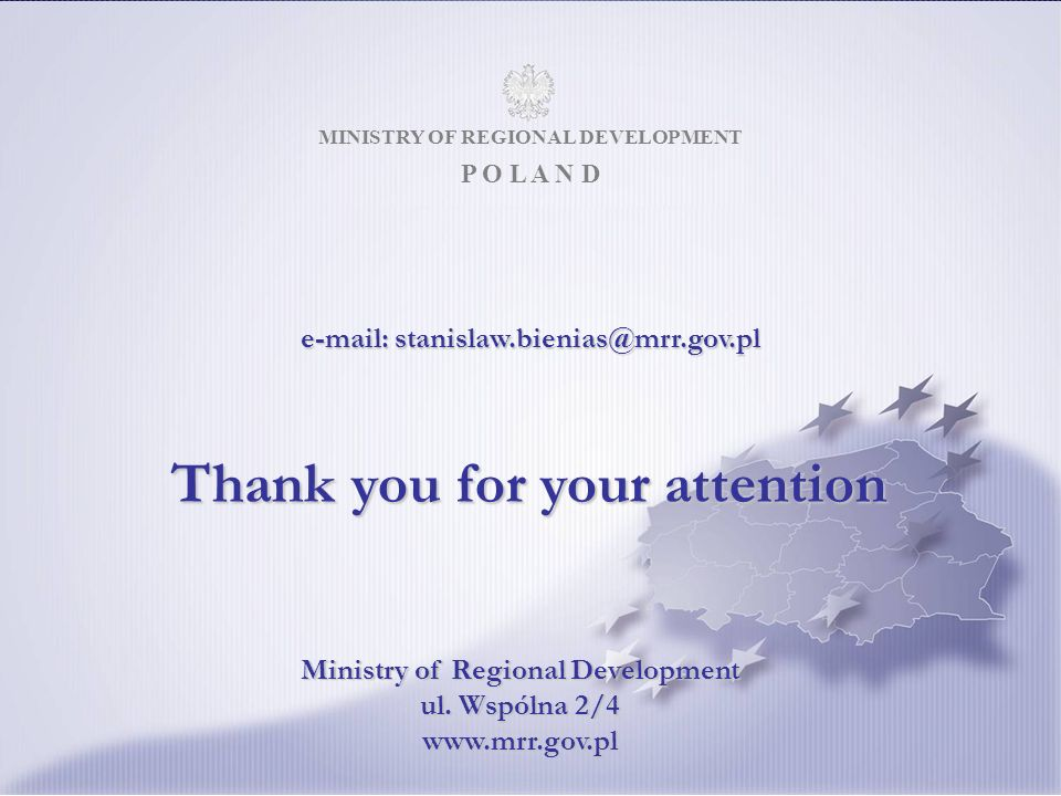 MINISTRY OF REGIONAL DEVELOPMENT MINISTRY OF REGIONAL DEVELOPMENT P O L A N D Ministry of Regional Development ul.