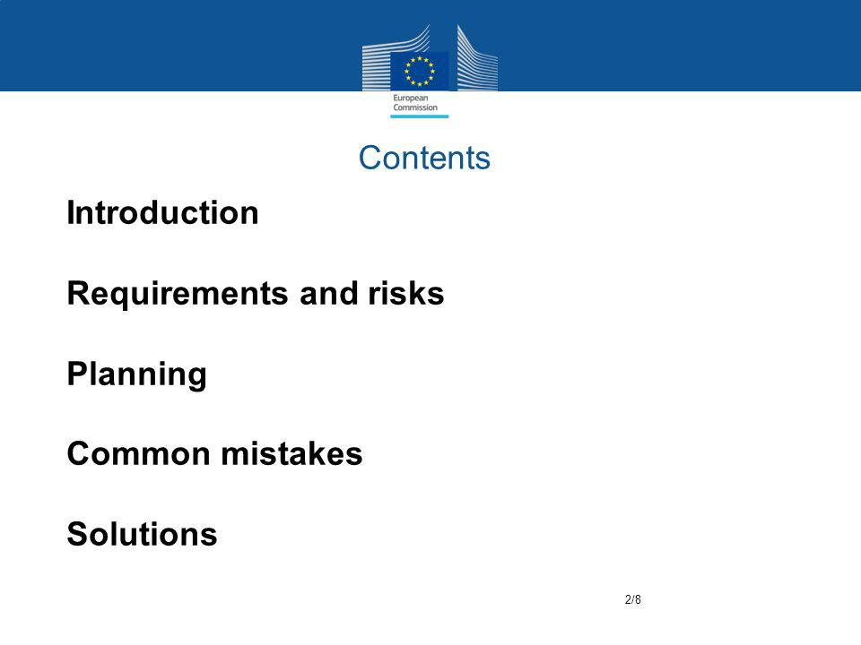 Contents Introduction Requirements and risks Planning Common mistakes Solutions 2/8