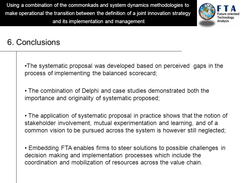 Using a combination of the commonkads and system dynamics methodologies to make operational the transition between the definition of a joint innovation strategy and its implementation and management 6.