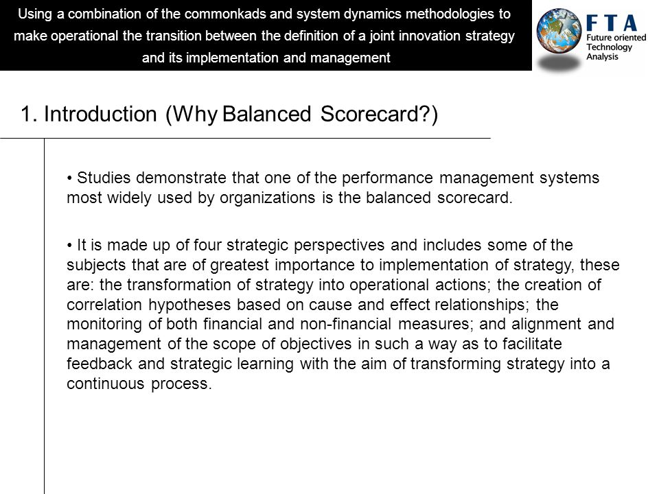Using a combination of the commonkads and system dynamics methodologies to make operational the transition between the definition of a joint innovation strategy and its implementation and management 1.