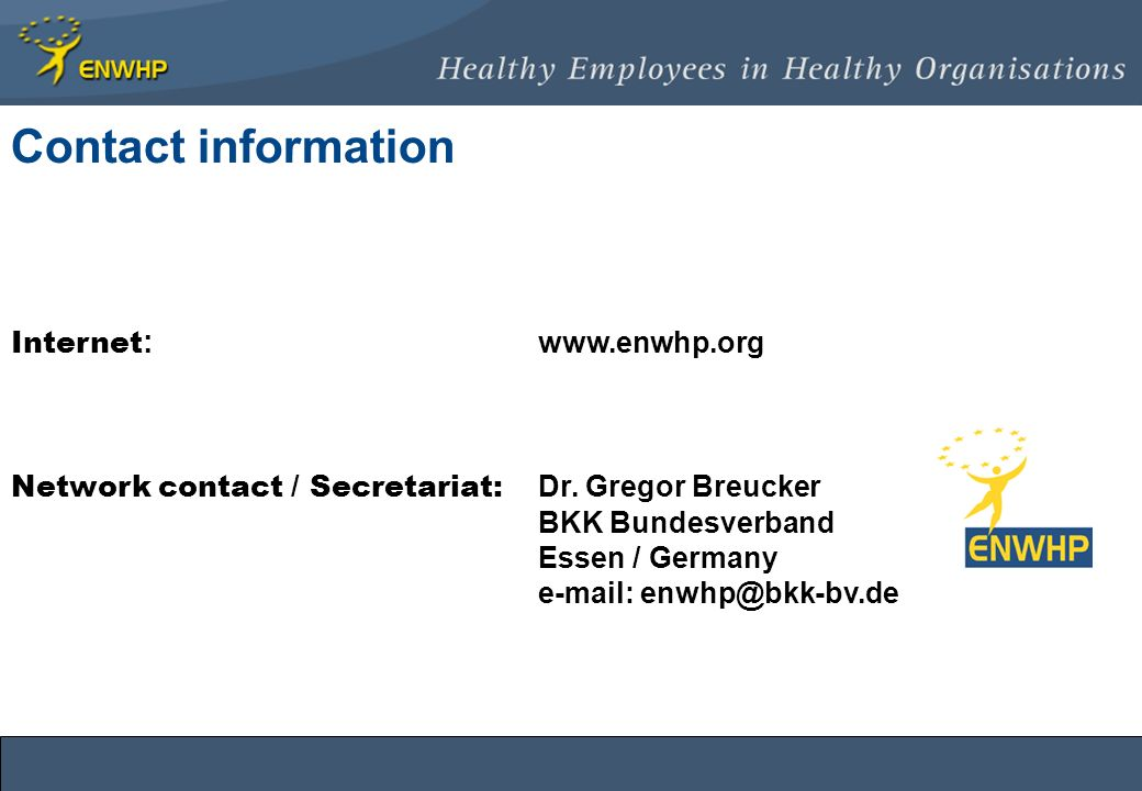 Internet : www.enwhp.org Network contact / Secretariat: Dr.