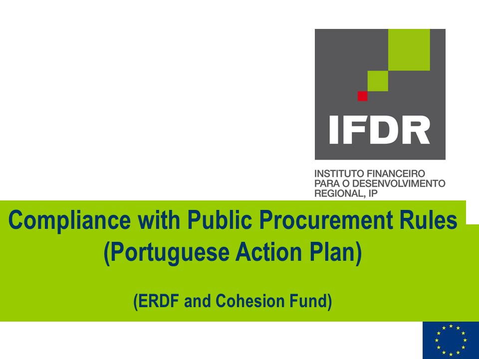 Compliance with Public Procurement Rules (Portuguese Action Plan) (ERDF and Cohesion Fund)