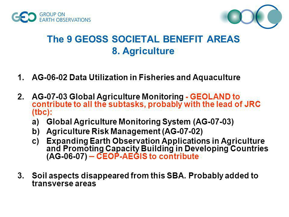 The 9 GEOSS SOCIETAL BENEFIT AREAS 8.