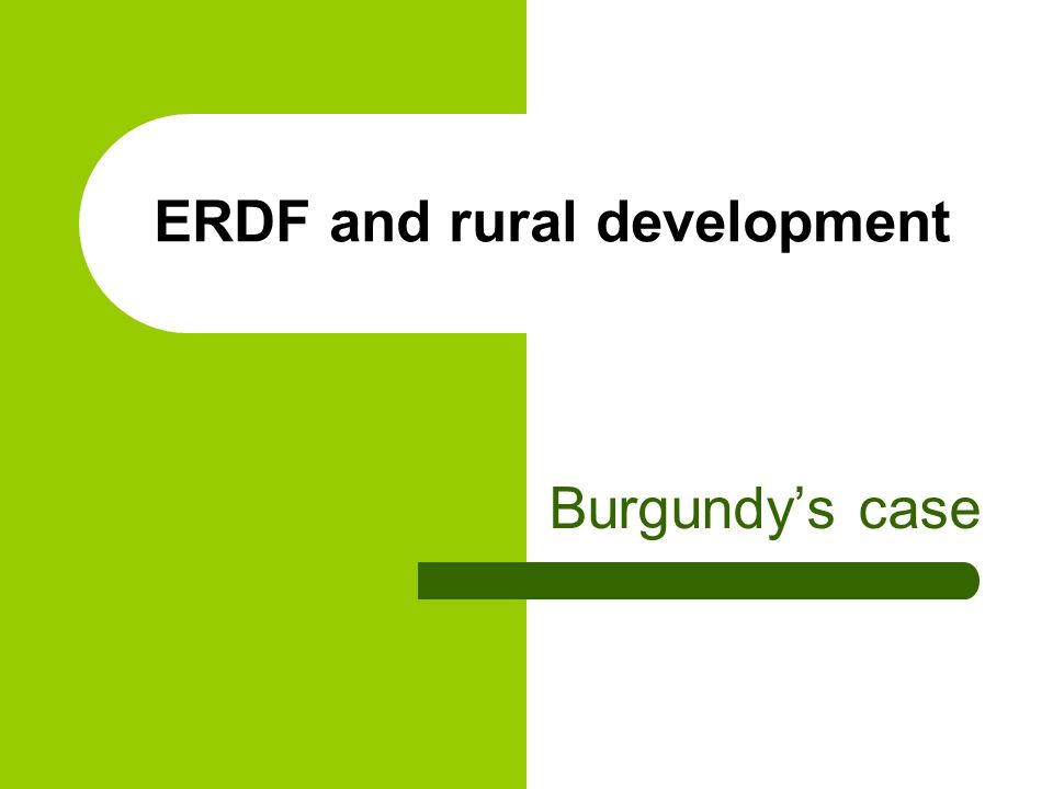 ERDF and rural development Burgundys case