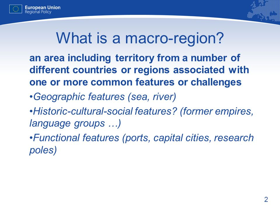 2 What is a macro-region.
