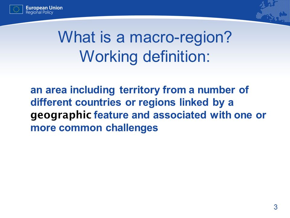 3 What is a macro-region.