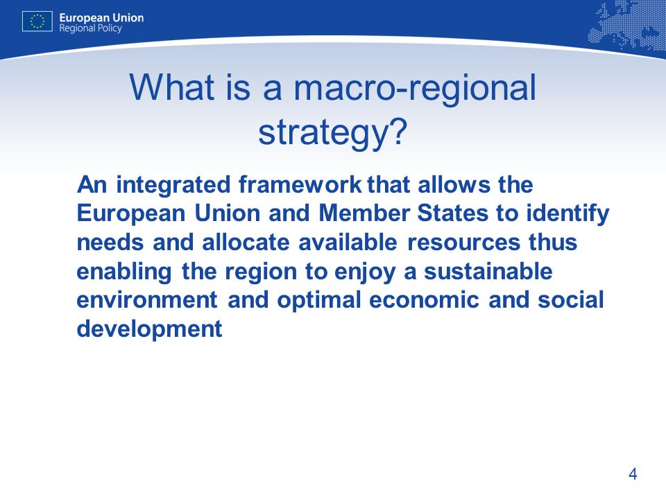 4 What is a macro-regional strategy.