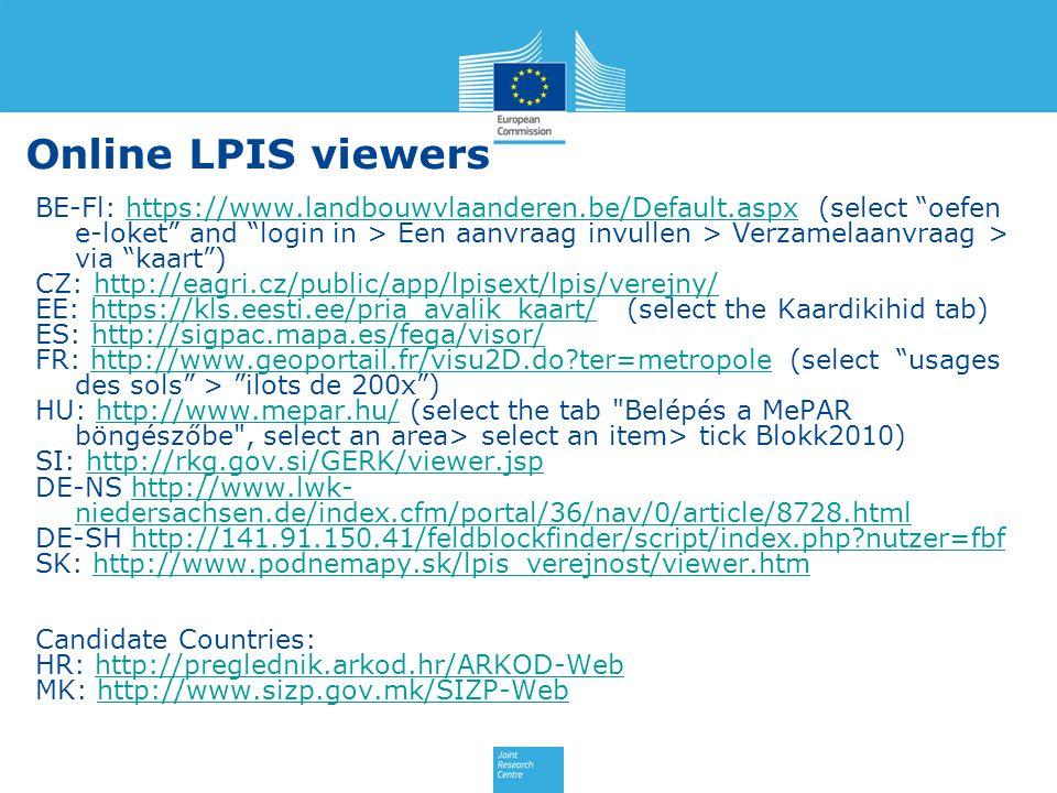 Online LPIS viewers BE-Fl: https://www.landbouwvlaanderen.be/Default.aspx (select oefen e-loket and login in > Een aanvraag invullen > Verzamelaanvraa