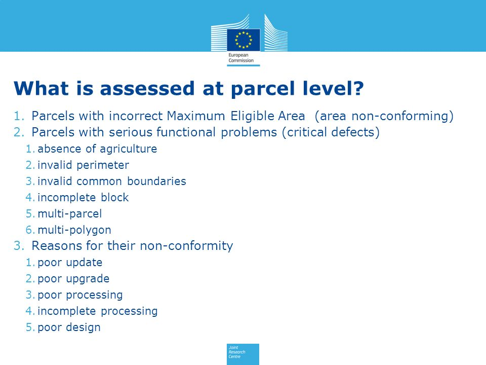 What is assessed at parcel level.