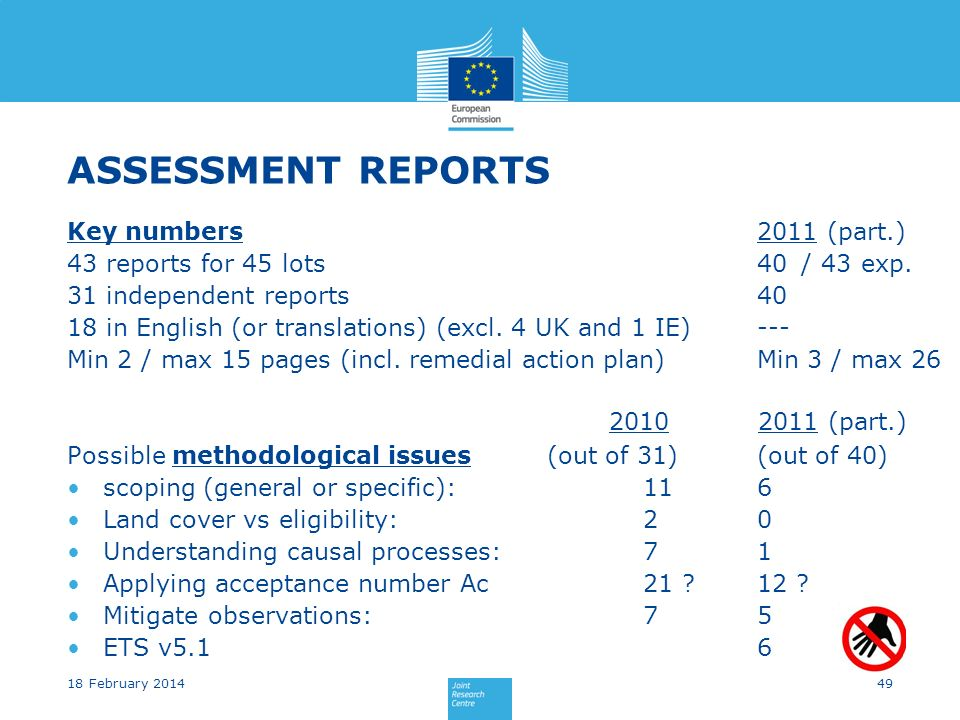 ASSESSMENT REPORTS Key numbers 43 reports for 45 lots 31 independent reports 18 in English (or translations) (excl.