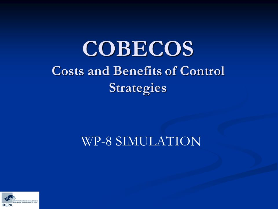 COBECOS Costs and Benefits of Control Strategies WP-8 SIMULATION