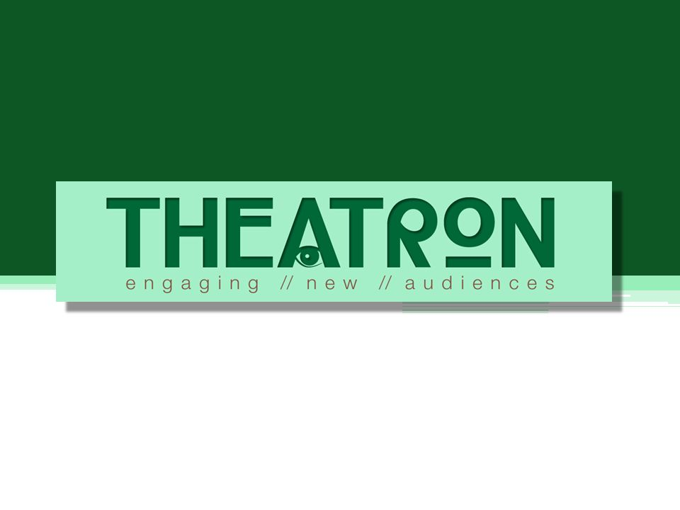 THEATRON The Greek name for theatre – theatron – stems from theasthai, which means to regard or to look.