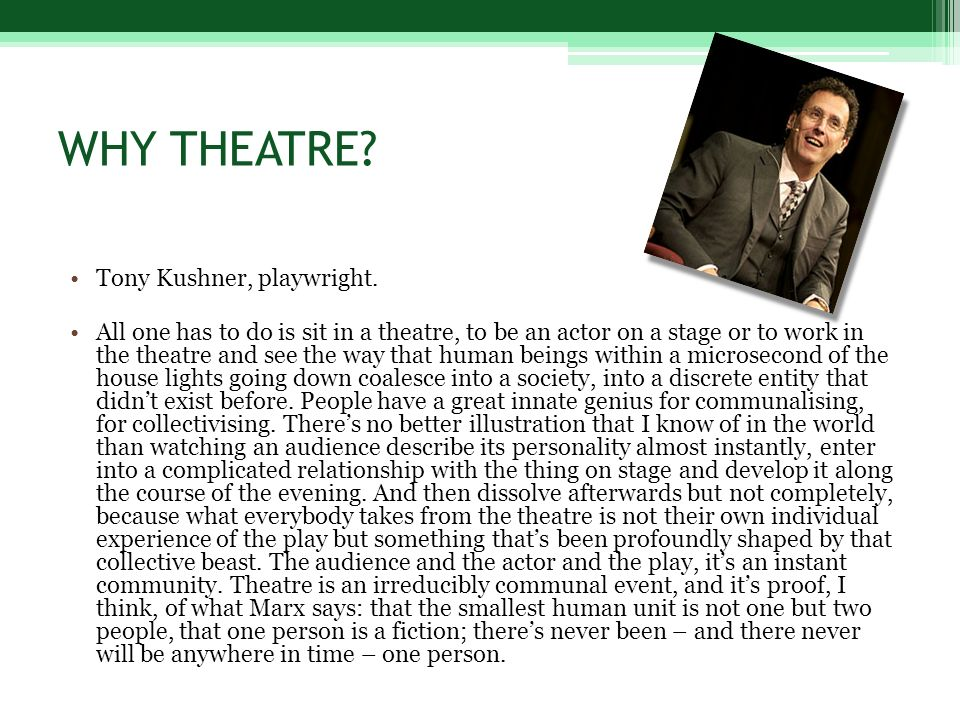 WHAT KIND OF THEATRE.Robert Lepage, actor, playwright, director.
