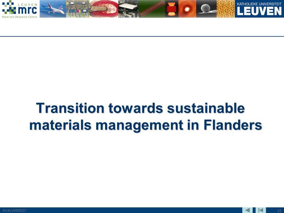 15 KVA/v090527 Transition towards sustainable materials management in Flanders