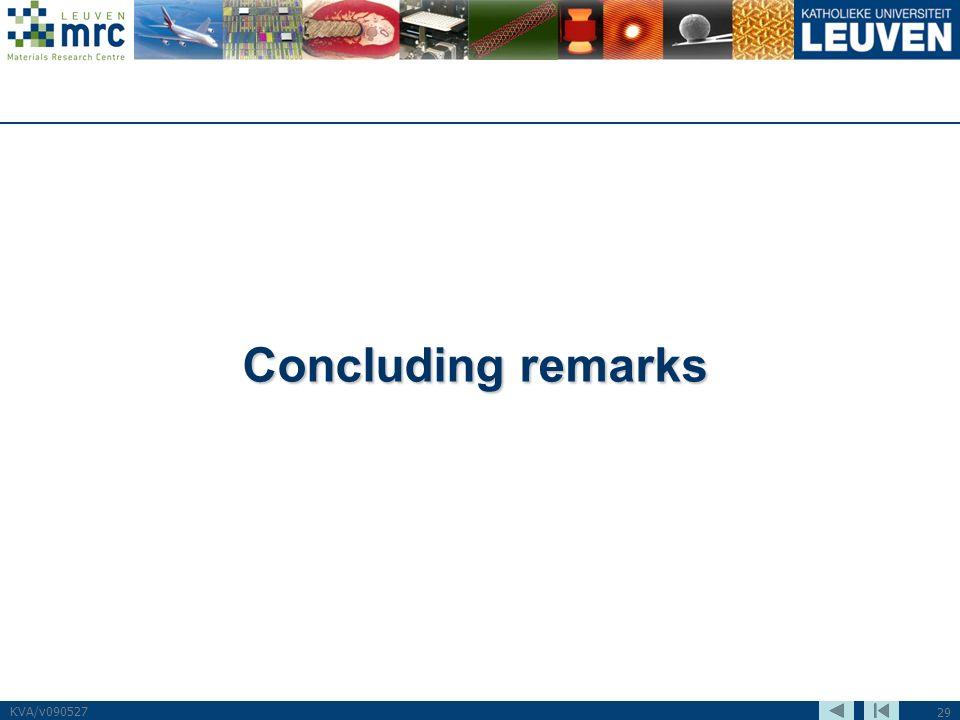 29 KVA/v090527 Concluding remarks