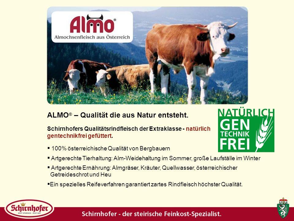 ALMO ® – Qualität die aus Natur entsteht.
