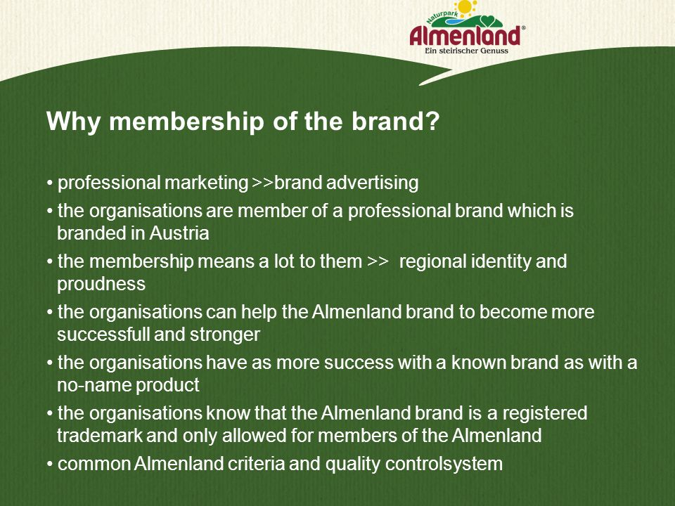Why membership of the brand? professional marketing >>brand advertising the organisations are member of a professional brand which is branded in Austr