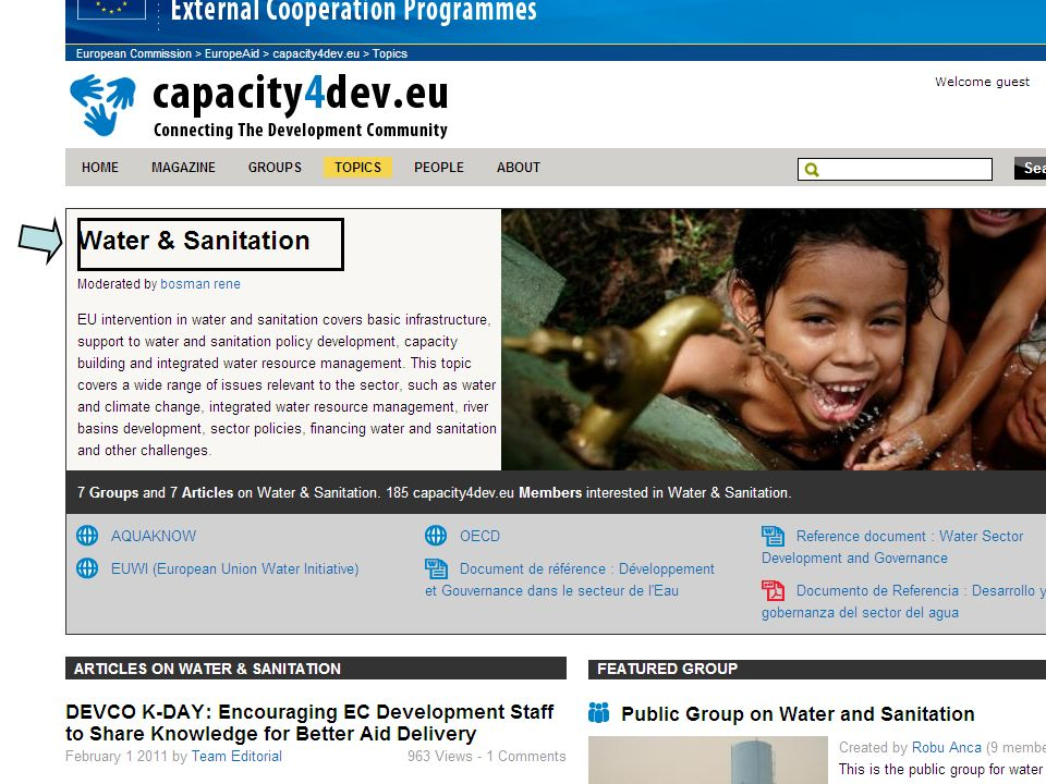 Capacity4Dev : Water sector - Key information IS in Delegation /countries - HQ can contribute with reference documents, information from other donors - per default all E.C.