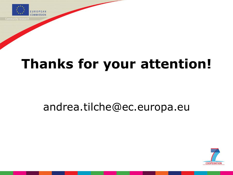 Thanks for your attention! andrea.tilche@ec.europa.eu