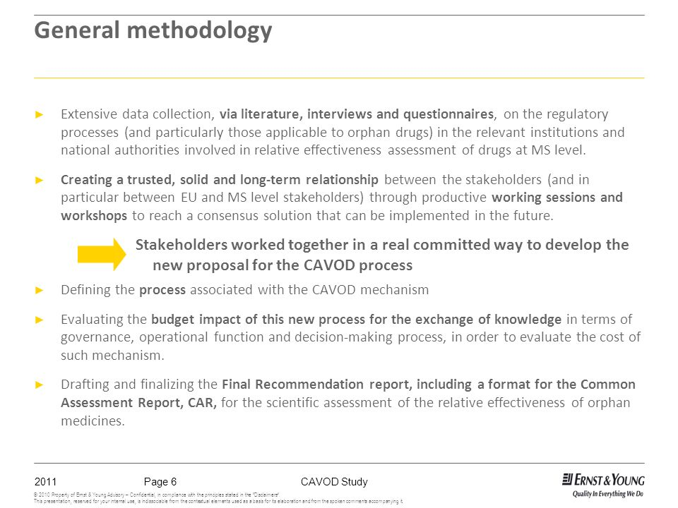 2011CAVOD StudyPage 6 © 2010 Property of Ernst & Young Advisory – Confidential, in compliance with the principles stated in the Disclaimers.