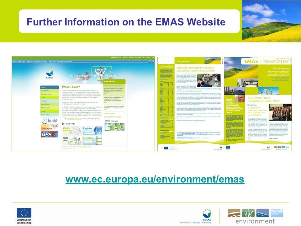 Further Information on the EMAS Website www.ec.europa.eu/environment/emas