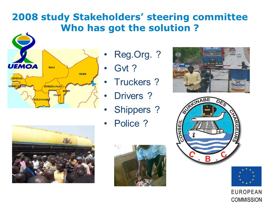 2008 study Stakeholders steering committee Who has got the solution .