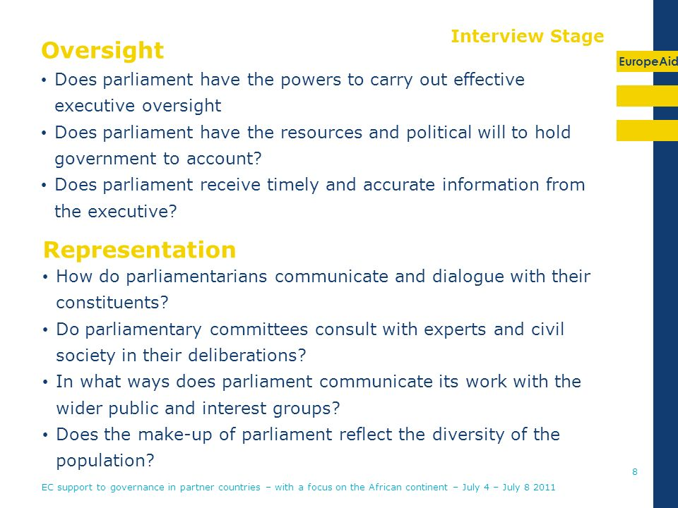EuropeAid Oversight Does parliament have the powers to carry out effective executive oversight Does parliament have the resources and political will to hold government to account.