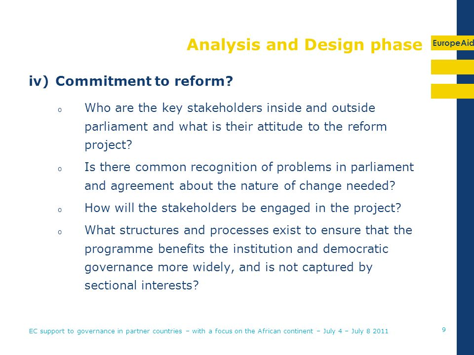EuropeAid Analysis and Design phase iv)Commitment to reform.