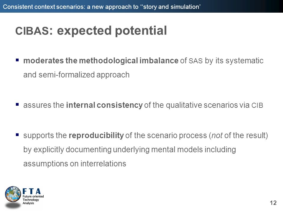 Consistent context scenarios: a new approach to story and simulation CIBAS : expected potential moderates the methodological imbalance of SAS by its s
