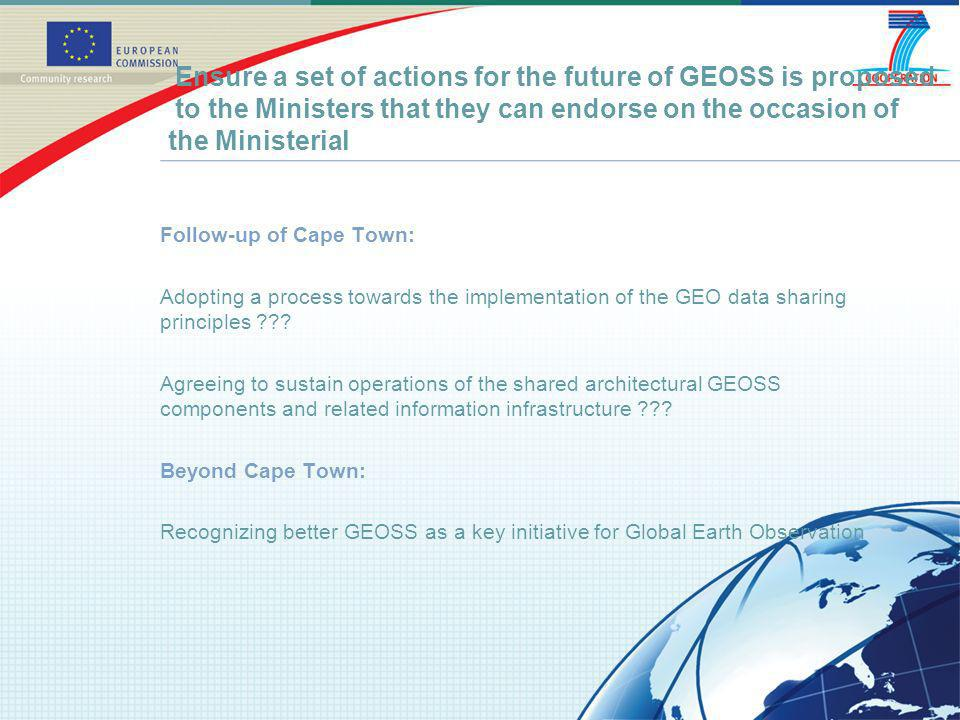 Follow-up of Cape Town: Adopting a process towards the implementation of the GEO data sharing principles ??.