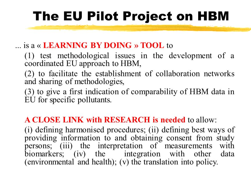 The EU Pilot Project on HBM...