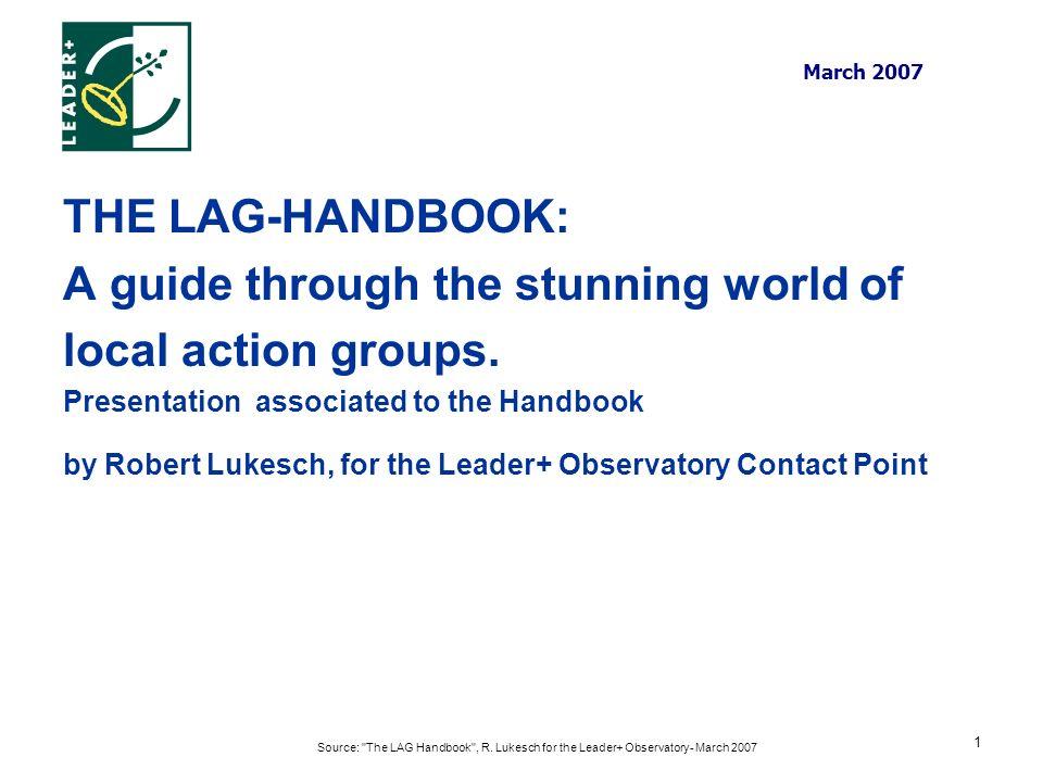 Source: The LAG Handbook , R.