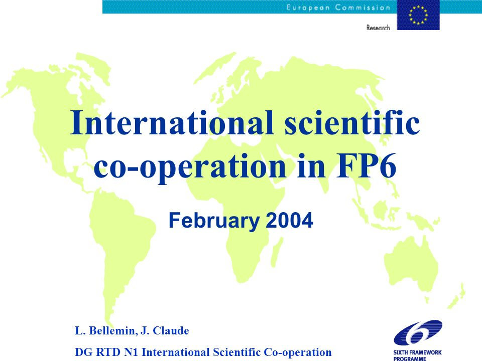 International scientific co-operation in FP6 February 2004 L.