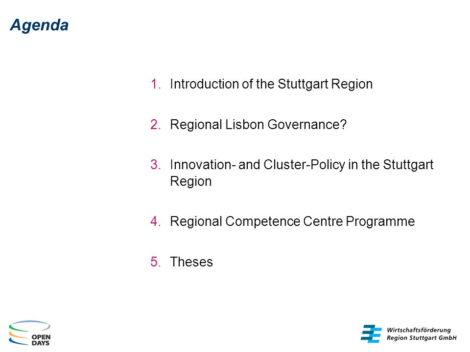 Agenda Introduction of the Stuttgart Region Regional Lisbon Governance.